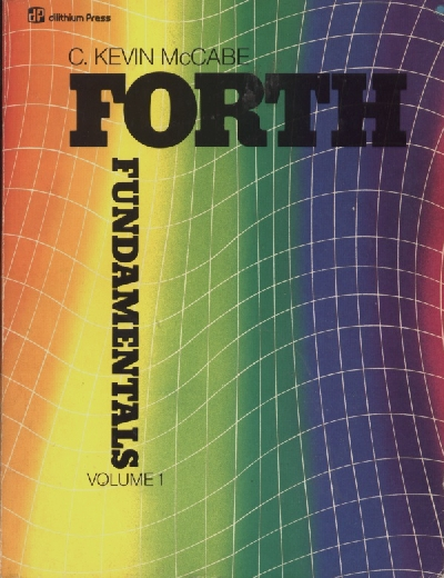 Forth Fundamentals Vol-1 ISBN-0880560916