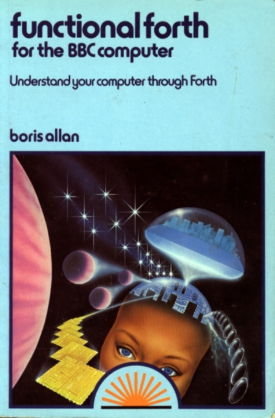 Function Forth For The BBC Computer By Boris Allan